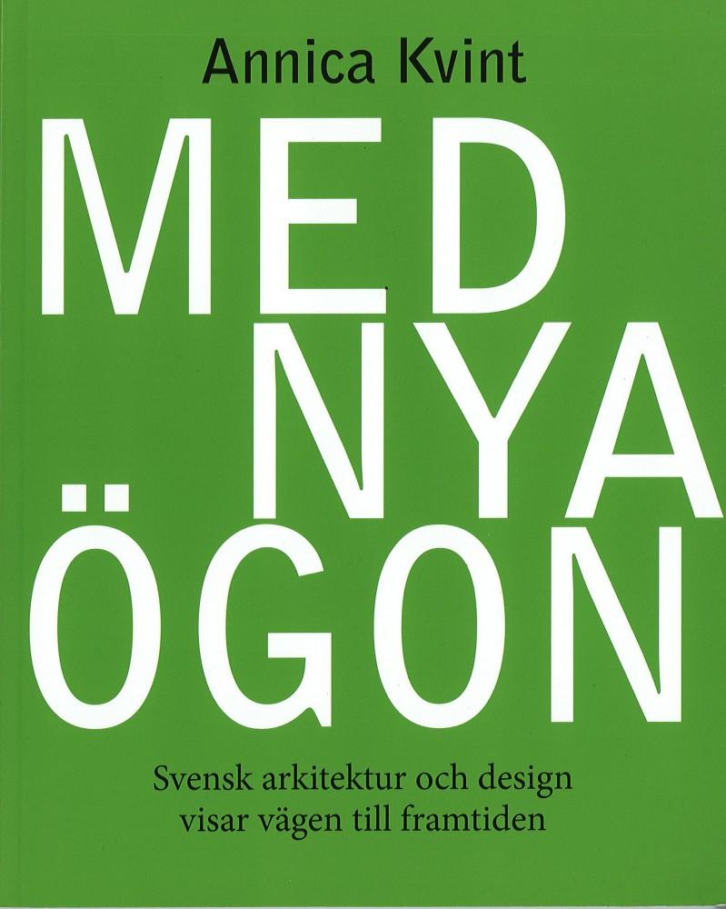 Bok Med Nya ögon m kapitel Aspvillan – Om Villa Balaton, Annica Kvint Lidzell 2014