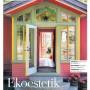 "Hus Torkel – ""Ekoestetik"", DN Bostad 2007-08-31"